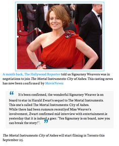 Sigourney Weaver joins TMI cast for City of Ashes. She is going to be a PERFECT Imogen Herondale AKA The Inquisitor!
