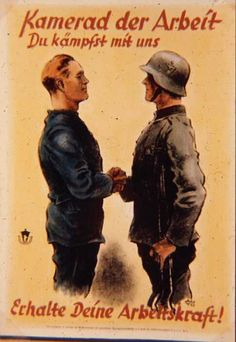 """German WWII poster: """"Labor Comrade. You work with us. Keep up your strength!"""""""