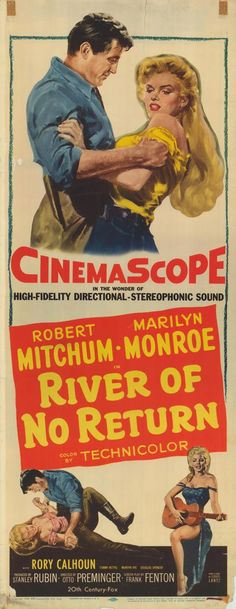 RIVER OF NO RETURN (1954) - Robert Mitchum - Marilyn Monroe - Rory Calhoun - Tommy Rettig - Directed by Otto Preminger - 20th Century-Fox - Insert Movie Poster.