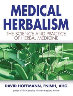 AD Medical Herbalism: The Science and Practice of Herbal Medicine