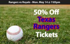 1st Dallas Deal! 50% off Texas Rangers Tickets vs Kansas City Royals Mon. May 14 @ 7:05pm