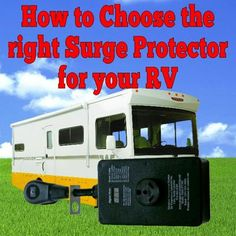 How to Choose the Right Surge Protector for Your RV: Are surge protectors safe? I would like to install one in my Motorhome rather than hang a $500.00 unit on the utility post. I saw a letter once where