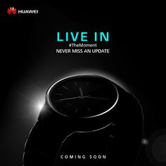 Unbox of elegance and style with us. Coming Soon! Huawei Watch, Coming Soon, Smart Technologies, Stay Tuned, Timeless Design, Technology, Movie Posters, Space, Display