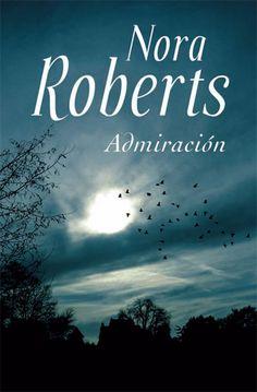 Admiración by Nora Roberts