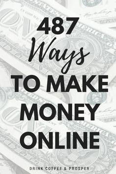 487 Ways to Make Money Online
