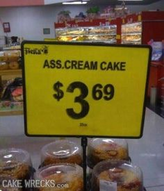 You've got to check out cakewrecks.com! You'll laugh your *assorted* off!