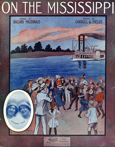 CARROLL & FIELDS - ON THE MISSISSIPPI - 1912 - TEMPO DI MARCIA - ORIG. MUSIKNOTE