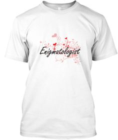 Enigmatologist Heart Design White T-Shirt Front - This is the perfect gift for someone who loves Enigmatologist. Thank you for visiting my page (Related terms: Professional jobs,job Enigmatologist,Enigmatologist,enigmatologists,myjobs.com,,jobs,I love Enigmato ...)