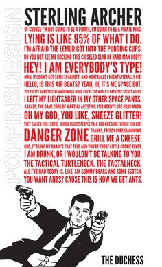 LOVE the Archer. Archer Quotes Poster. #ArcherFX
