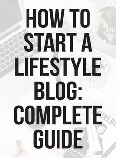 How to Start a Lifestyle Blog. Do you know that when I started my very first blog, we had dial-up internet? Ugh, I feel so old!