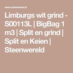 Limburgs wit grind - S00113L | BigBag 1 m3 | Split en grind | Split en Keien | Steenwereld