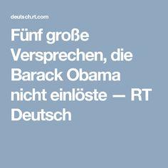 Fünf große Versprechen, die Barack Obama nicht einlöste — RT Deutsch