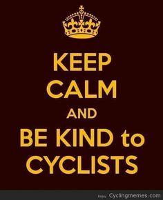 Be Kind to Cyclists http://bike2power.com