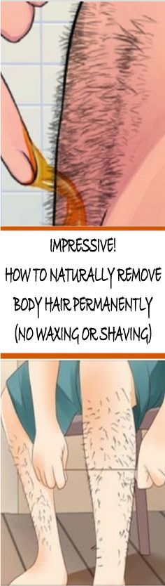 IMPRESSIVE! HOW TO NATURALLY REMOVE BODY HAIR PERMANENTLY (NO WAXING OR SHAVING). You keep removing the unwanted body hair,