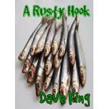 A Rusty Hook (Kindle Edition)By Dave King