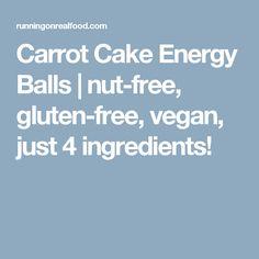 Carrot Cake Energy Balls | nut-free, gluten-free, vegan, just 4 ingredients!