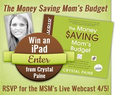 The Money Saving Mom is doing a Live Webcast Event on 4/5. I thought some of you might be interested in this. She has great advice for moms!