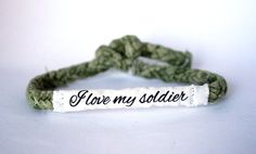 I love my soldier, Customizable Military Bracelet - Army, Air Force, Navy, Soldier Wife, Girlfriend, Fiance (women, teen girl) on Etsy, $9.00