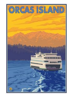Such beautiful sunrise hues at work in this charming vintage inspired Orcas Island, Washington poster. #Washington #America #vintage #travel #poster #vacation