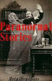 paranormal stories
