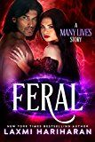 Free Kindle Book -   Feral: Paranormal Wolf Shifter Romance  (Many Lives Book 1)