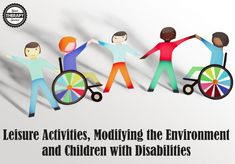 Leisure Activities, Modifying the Environment and Children with Disabilities
