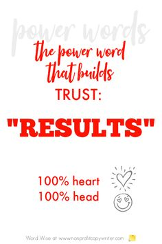Results: A power word that builds trust with Word Wise at Nonprofit Copywriter #WritingTips #Copywriting Easy Writing, Writing Tips, Persuasive Writing Techniques, Professional Writing, Words To Use, Emotional Connection, Copywriter, You Promised, Magic Words