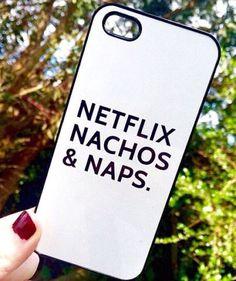 Netflix, Nachos, Naps -sorted. #netflix #phonecase #love #funny #meme #slogan #phonecase