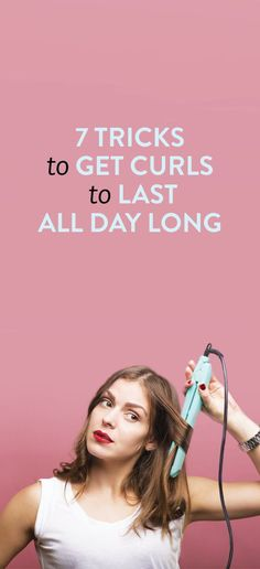How to get curls to last all day long even if you have fine hair