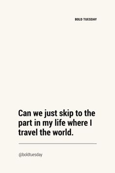 Looking for the original travel quotes? Life is too short for the boring and everyone-knows travel sayings. The freshest, original and out-of-ordinary travel quotes with attitude. Get inspired. Get motivated. Words Quotes, Me Quotes, Motivational Quotes, Funny Quotes, Inspirational Quotes, Sayings, Funny Adventure Quotes, Qoutes, The Words