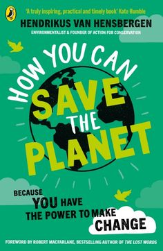 Practical Action, Species Extinction, Small Acts Of Kindness, Life Affirming, About Climate Change, Cause And Effect, Help Teaching, Penguin Books, Save The Planet