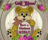 Have A Glorious Sunday