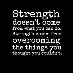 Here is a redefinition of #strength. Everyday, you will hear from people directly or indirectly, about something you cannot do. .…