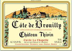 Château Thivin - Cuvée La Chapelle