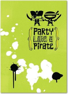 Party like a pirate - Birthday cards from treat.com