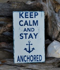 Anchor Decor Teen Girl Room Dorm Beach Decor - Nautical - Beach Sign Keep Calm Stay Anchored Anchor Sign Rustic Weathered from Signs Of Love - Carova. Nautical Anchor, Nautical Home, Nautical Sayings, Wood Anchor, Nautical Decor Party, Navy Anchor, Cap Ferret, Beach Signs, My New Room
