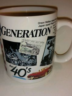 Fun My generation Collectible Coffee Mug The Forties 40's by SunnyDaysCollectible on Etsy