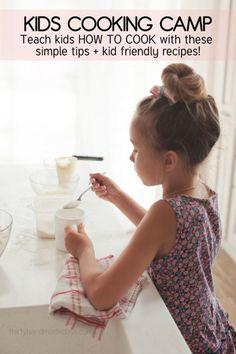 Teaching kids how to cook at home - tips and kid friendly recipes http://www.thirtyhandmadedays.com