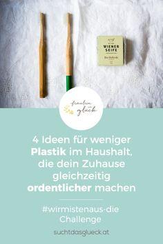 4 ganz einfache Ideen für weniger Plastik im Haushalt, die dein Zuhause gleichzeitig ordentlicher machen - Fräulein im Glück - nachhaltiger Mamablog