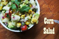 Easy. Yummy. Corn Salad.