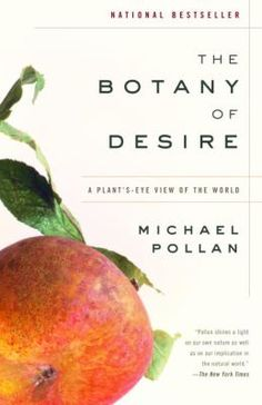 """""""Traces the history of four domesticated species, the apple, the tulip, marijuana, and the potato, from the plant's point of view and discusses how they have been cultivated to fill human needs and desires."""""""
