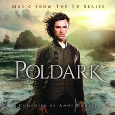 POLDARK - Music From The BBC Series, Original score by Anne Dudley