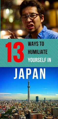 13 Ways to Humiliate Yourself in Japan. The country of the rising sun is filled with fun, excitement and filled with a rich history. There are some cultural practices that may shock you, but don't panic, we've got you covered. Find out when it's okay to take fruit from strangers.