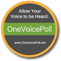 We are measuring the level of trust people have in their lives. We are inspiring the OneVoice of the World, as it's time for our collective voice to be heard. Stand Up. Find Your Voice. Allow Your Voice to be Heard. www.OneVoicePoll.net
