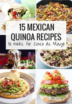 15 of the best Mexican Quinoa Recipes - from appetizers, dips, salads, sides, tacos, burgers and more!