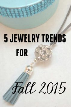 Fashion forecast alert! Discover which fall jewelry trends you'll be seeing everywhere in 2015!