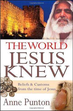 The World Jesus Knew: Beliefs and Customs from the Time of Jesus, http://www.amazon.com/dp/082546336X/ref=cm_sw_r_pi_awdm_T92vwb1N61XJD