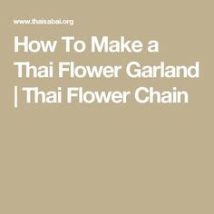 How To Make a Thai Flower Garland | Thai Flower Chain