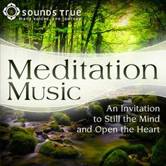 Meditation - A Guide to the time-tested art of meditation by Eckhart Tolle