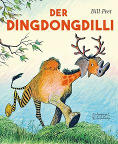 The Dingdongdilli - Artikel bei CoBula Connys Buchladen - Bill Peet, Baby Family, Inspirational Books, Thing 1, Stories For Kids, Children's Book Illustration, Vintage Books, Kids And Parenting, Childrens Books
